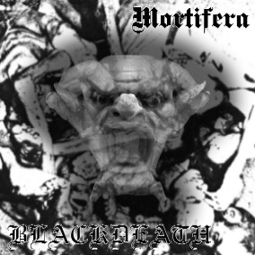 Blackdeath / Mortifera - Mortifera / Blackdeath