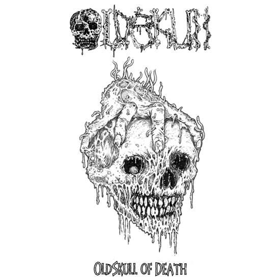 Oldskull - Oldskull of Death