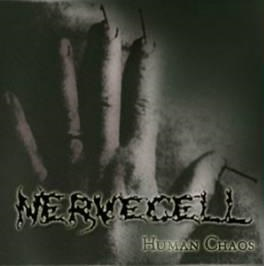 Nervecell - Human Chaos