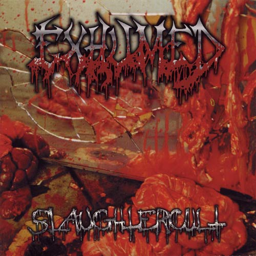 Exhumed - Slaughtercult