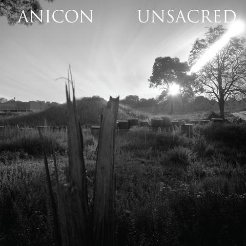 Unsacred / Anicon - Anicon / Unsacred