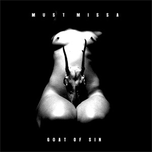 Must Missa - Goat of Sin