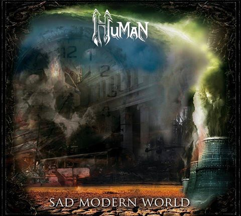 Human - Sad Modern World