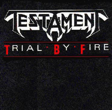 Testament - Trial by Fire