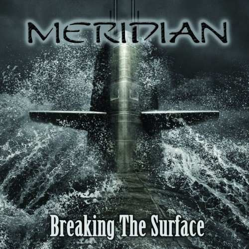 Meridian - Breaking the Surface