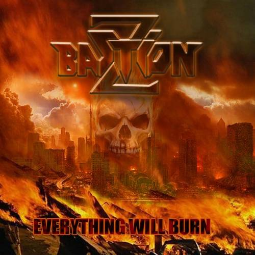 Bastion Z - Everything Will Burn