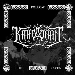 Kaatarakt - Follow the Raven