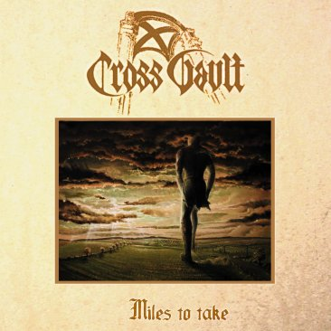 Cross Vault - Miles to Take