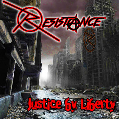 Resistance - Justice by Liberty