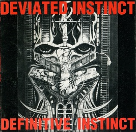 Deviated Instinct - Definitive Instinct