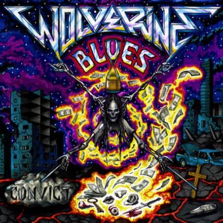 Wolverine Blues - Convict
