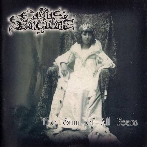 Cultus Sanguine - The Sum of All Fears