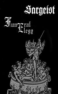 Sargeist / Funeral Elegy - Sargeist / Funeral Elegy