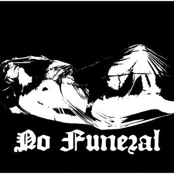 No Funeral - Dirt (Rough Mix)
