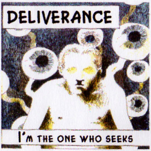 Deliverance - I'm the One Who Seeks
