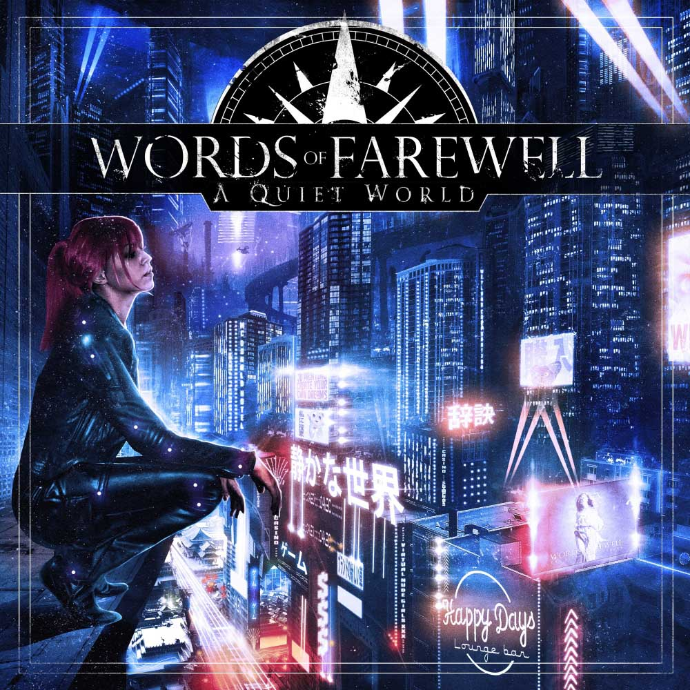 Words of Farewell - A Quiet World
