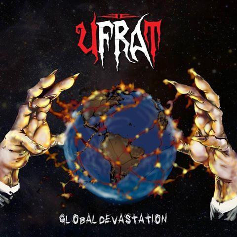 Ufrat - Global Devastation