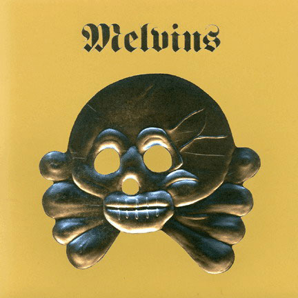 Melvins - Nasty Dog and Funky Kings / HDYF