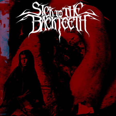 Sick to the Back Teeth - Glossolalia