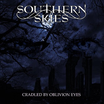 Southern Skies - Cradled by Oblivion Eyes