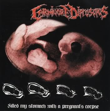 Carnivore Diprosopus - Filled My Stomach with a Pregnant's Corpse