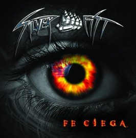 Silver Fist - Fe ciega