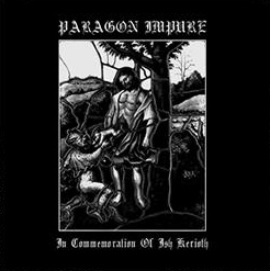 Paragon Impure - In Commemoration of Ish Kerioth