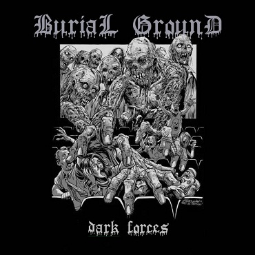 Burial Ground - Dark Forces