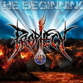 Prophecy - The Beginning