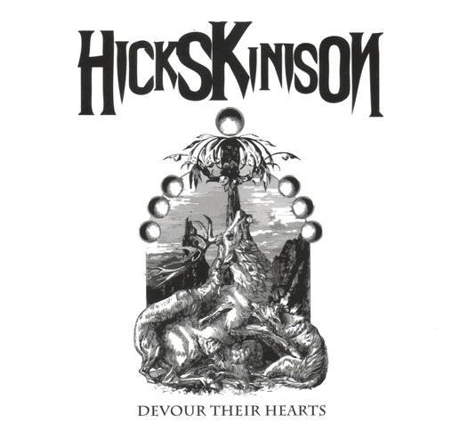 Hicks Kinison - Devour Their Hearts