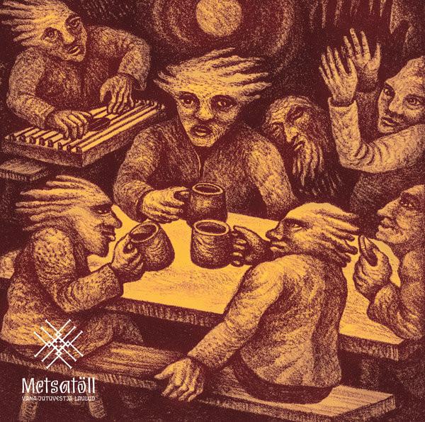 Metsatöll - Vana jutuvestja laulud