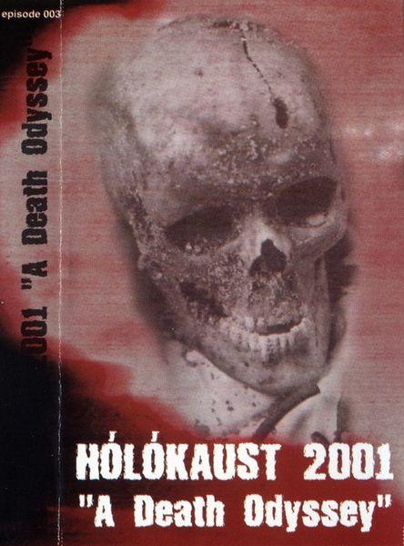 Hólókaust 2001 - A Death Odyssey