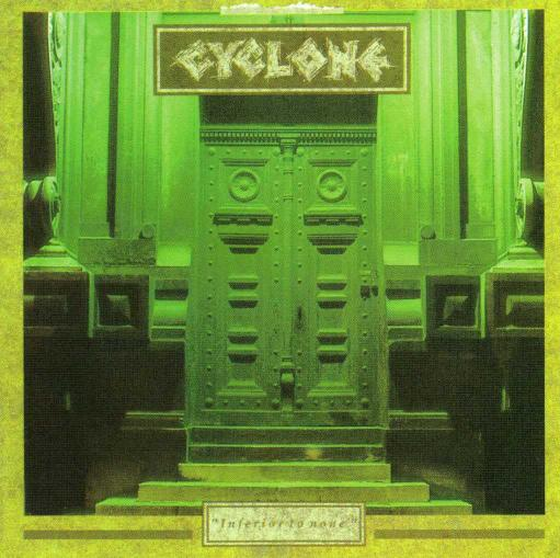 Cyclone - Inferior to None