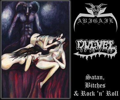 Abigail / Dulvel - Satan, Bitches & Rock 'n' Roll