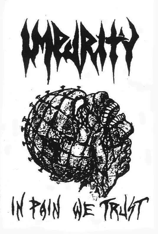 Impurity - In Pain We Trust
