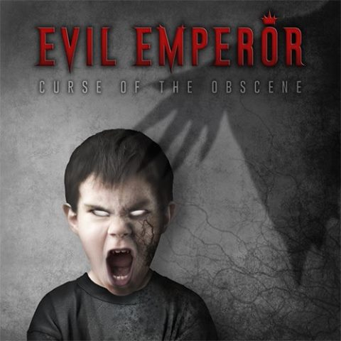 Evil Emperor - Curse of the Obscene