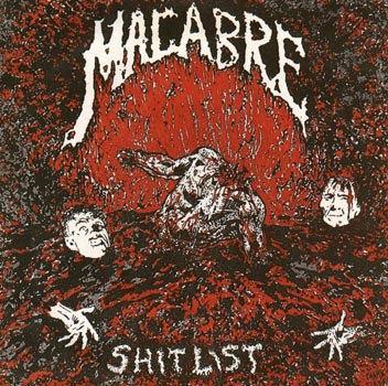 Macabre - Shitlist