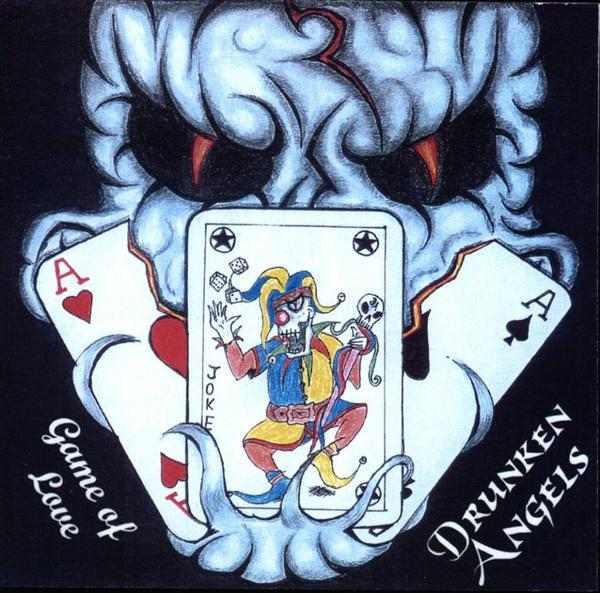 Drunken Angels - Game of Love