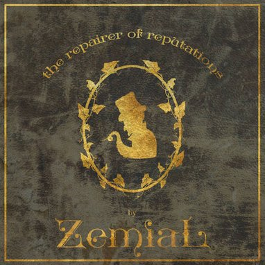 Zemial - The Repairer of Reputations