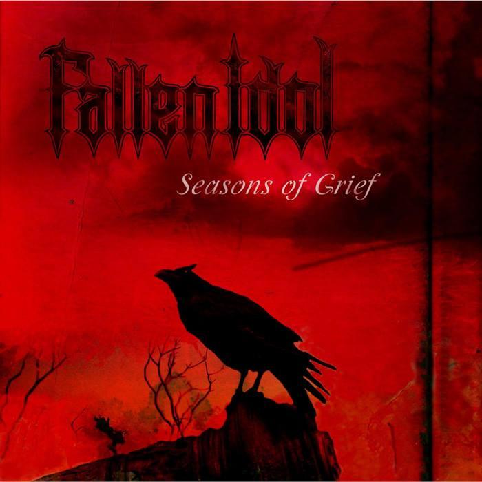 Fallen Idol - Seasons of Grief