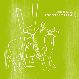 Tengger Cavalry - Folklore of the Cavalry