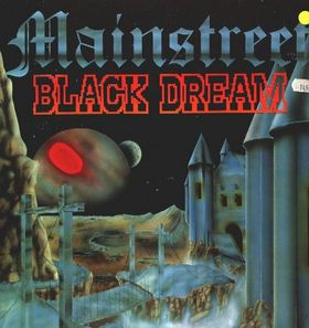 Mainstreet - Black Dream