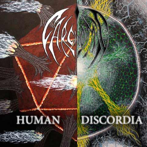 Carcinomic - Human Discordia