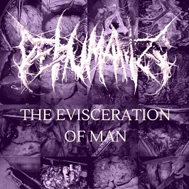 Urethral Injection / Dehumanize - The Evisceration of Man