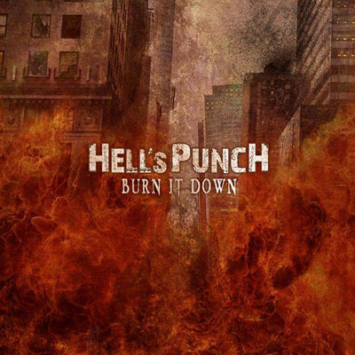 Hell's Punch - Burn It Down