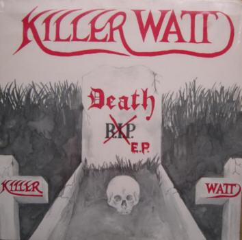 Killer Watt - Death E.P.