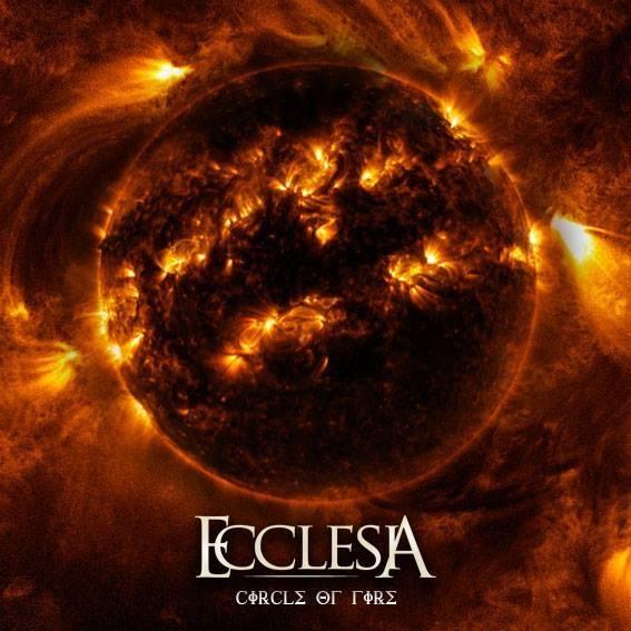 Ecclesia - Circle of Fire