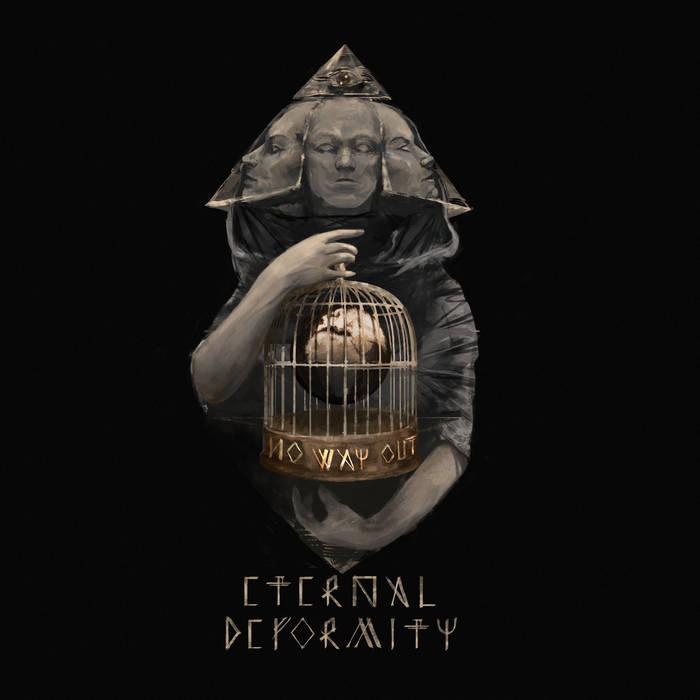 Eternal Deformity - No Way Out