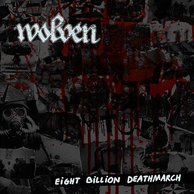 Wolven - Eight Billion Deathmarch