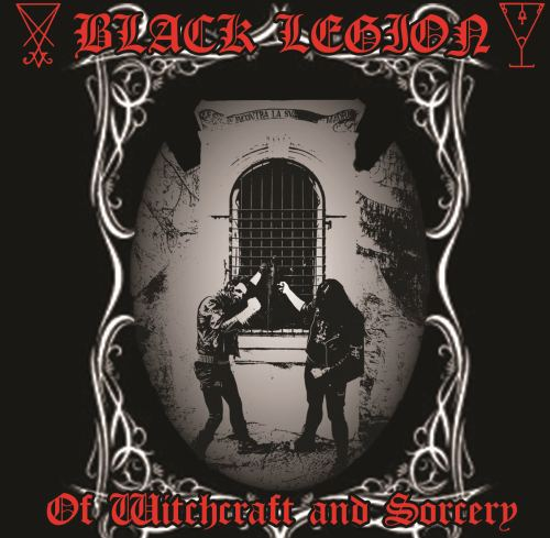 Black Legion - Of Witchcraft and Sorcery
